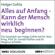 Holger Gohla - Alles auf Anfang: Kann der Mensch wirklich neu beginnen?