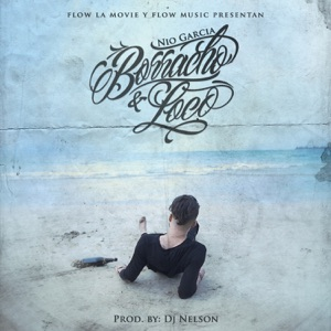 Borracho y Loco - Single Mp3 Download