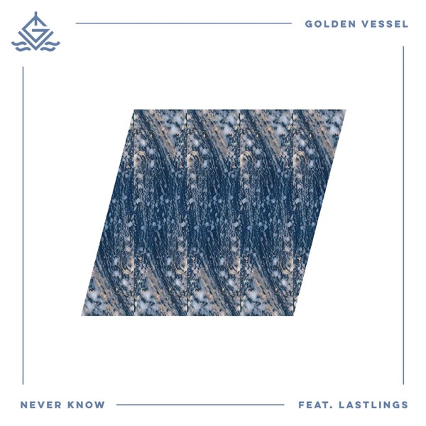 Never Know (feat. Lastlings) - Single