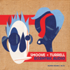 Smoove & Turrell - Hard Work bild