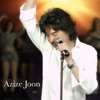 Azize Joon Single