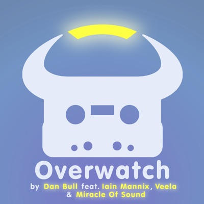 Overwatch (feat. Iain Mannix, Veela & Miracle of Sound) - Single - Dan Bull