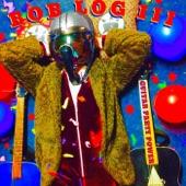 Bob Log III - Ooo Ah Ooo Uh