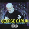 You Are All Diseased, George Carlin