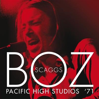 The Pacific High Studios '71 (Live) - Boz Scaggs