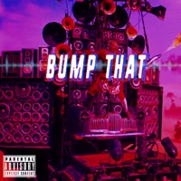 Bump That - Single Mp3 Download