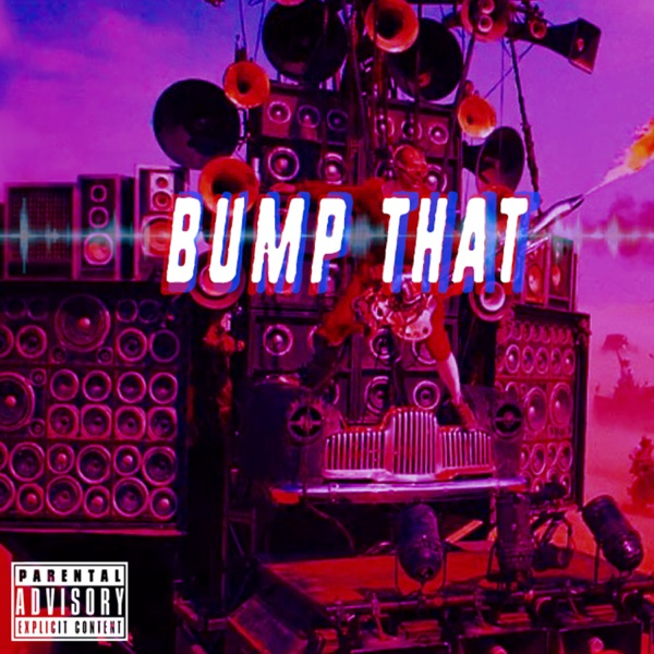 Bump That - Single