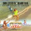 Ich bin am schönsten Ort der Welt (Electronic Dance Music 2016) [feat. Dreamboy Frank] - Single - Simona Luxxxus