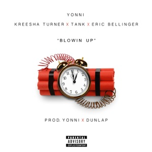 Blowin' Up (feat. Kreesha Turner, Tank & Eric Bellinger) - Single Mp3 Download