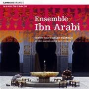 Chants soufis arabo-andalous (Arabo-Andalusian Sufi Songs) - Ensemble Ibn Arabi - Ensemble Ibn Arabi
