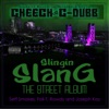 Cheech & C-Dubb - Neighborhood Rockstar