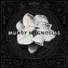 Muddy Magnolias - Shine On! artwork