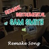 Remake Instrumental of Sam Smith #1 - Single