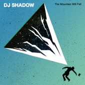 DJ Shadow - The Sideshow (feat. Ernie Fresh)