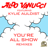 You're All Show (feat. Kylie Auldist) [Smoove Remix]