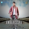 Ambareesha (Original Motion Picture Soundtrack) - EP