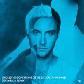 Should've Gone Home (Je ne suis qu'un homme) [Offenbach Remix] - Single