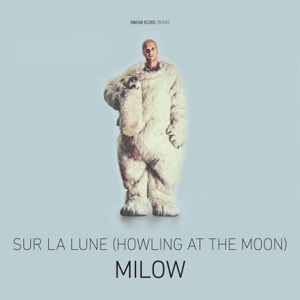 Sur la lune (Howling At the Moon) - Single Mp3 Download