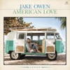 Jake Owen - American Love Album