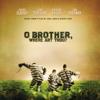 O' Brother, Where Art Thou? (Music from the Film) - Verschillende artiesten