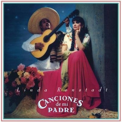 Canciones de Mi Padre (Remastered) - Linda Ronstadt