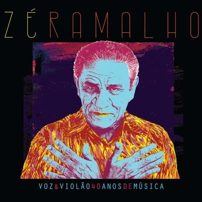 Voz & Violão - 40 Anos de Música - Zé Ramalho
