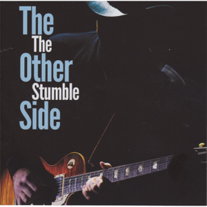 The Stumble - The Other Side