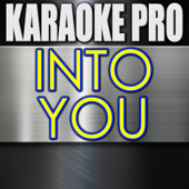 Into You (Originally Performed by Ariana Grande) [Instrumental Version]