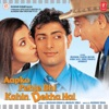 Aapko Pehle Bhi Kahin Dekha Hai (Original Motion Picture Soundtrack)