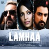 Lamhaa (Original Motion Picture Soundtrack)