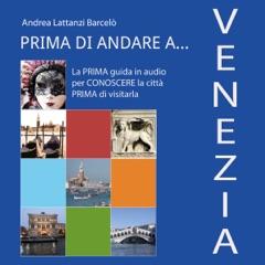 Prima di andare a Venezia