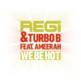 We Be Hot (Part 1) [feat. Ameerah] - EP