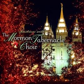 christmas with the mormon tabernacle choir mormon tabernacle choir