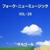 A Musical Box Rendition of Folk and New Music, Vol. 26 - Orgel Sound J-Pop