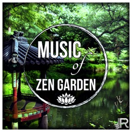 Music of Zen Garden: 50 Relaxing Tracks with Nature Sounds, Birds Singing,  Soothing Ocean Waves, Rain, Crickets & Instrumental Background by Serenity
