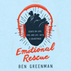 Ben Greenman - Emotional Rescue: Essays on Love, Loss, and Life - with a Soundtrack (Unabridged)  artwork