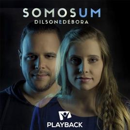 Dilson e Débora - Somos Um (Ao Vivo) Playback 2014