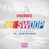 Swoop feat E 40 Sage the Gemini Remixes Single