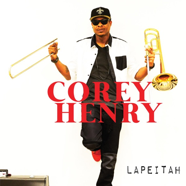 Corey Henry - Keep Steppin