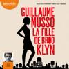 Guillaume Musso - La Fille de Brooklyn suivi d'un entretien inédit avec l'auteur artwork