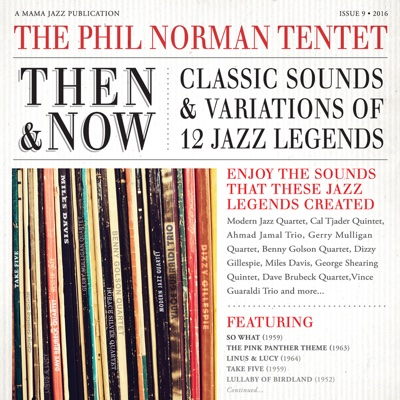 Then & Now: Classic Sounds & Variations of 12 Jazz Legends - The Phil Norman Tentet album