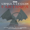 Ursula K. Le Guin - Earthsea: BBC Radio 4 full-cast dramatisation artwork