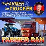 Farmer Dan - Ive Got a Brand New Combine Harvester