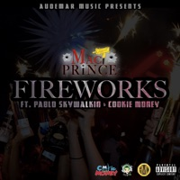 Fireworks (feat. Pablo Skywalkin & Cookie Money) - Single Mp3 Download