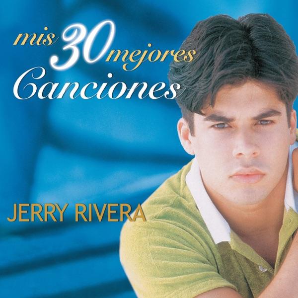 Jerry Rivera - Jerry Rivera - Llorare
