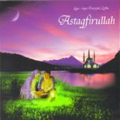 Astagfirullah (Lagu-Lagu Penyejuk Qolbu)