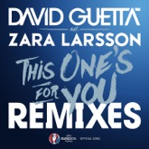 This One's for You (feat. Zara Larsson) [Remixes EP] [Official Song UEFA EURO 2016]