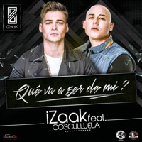 Que Va a Ser de Mi (feat. Cosculluela) - Single