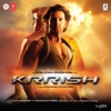 Krrish (Original Motion Picture Soundtrack)