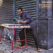 You Might Be Surprised - Roy Ayers